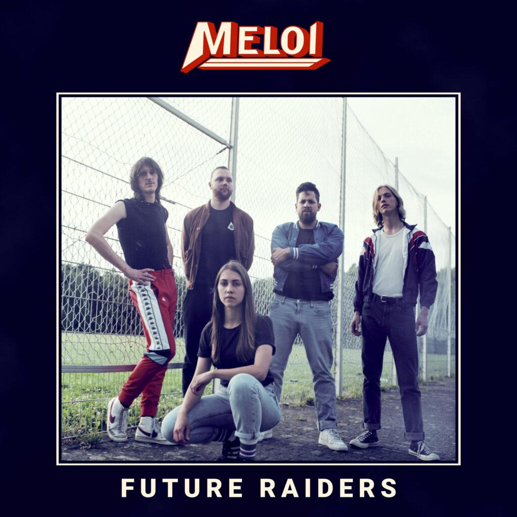 Meloi Future Raiders